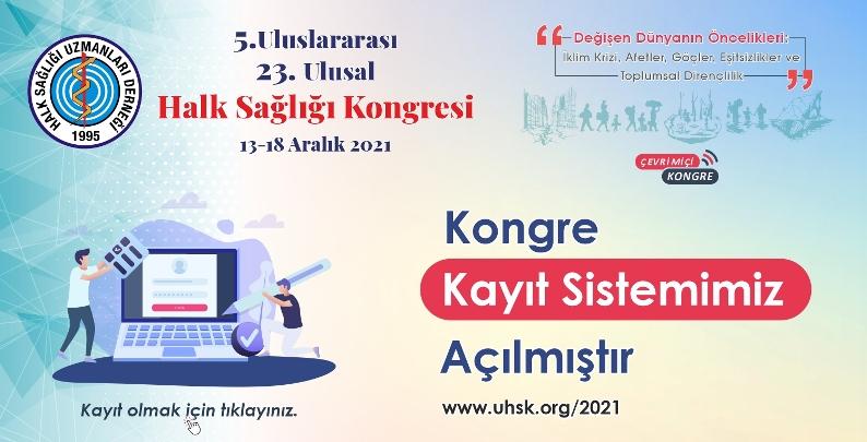 5. Uluslararası 23. Ulusal Halk Sağlığı Kongresi 2021 Kayıt Sistemi Açıldı