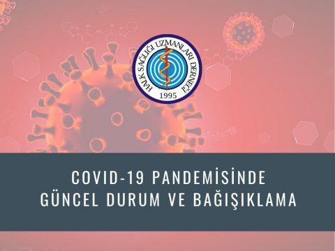 COVID-19 Pandemisinde Güncel Durum Ve Bağışıklama