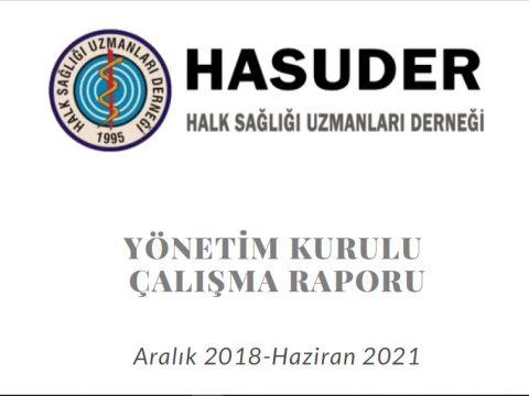 HASUDER Yönetim Kurulu Çalışma Raporu(Aralık 2018 - Haziran 2021)