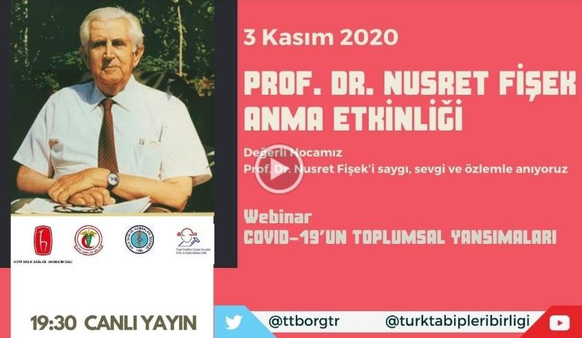 Prof. Dr. Nusret Fişek Anma Etkinliği Webinar