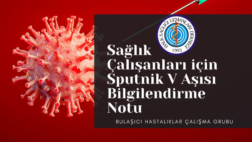 Sağlık Çalışanları için Sputnik V Aşısı Bilgilendirme Notu
