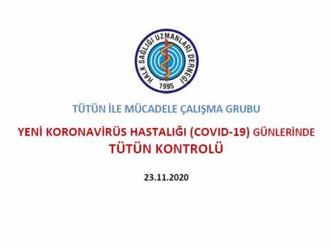 Yeni Koronavirüs Hastalığı COVID-19 Günlerinde Tütün Kontrolü