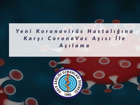 Yeni Koronavirüs Hastalığına Karşı CoronaVac Aşısı İle Aşılama